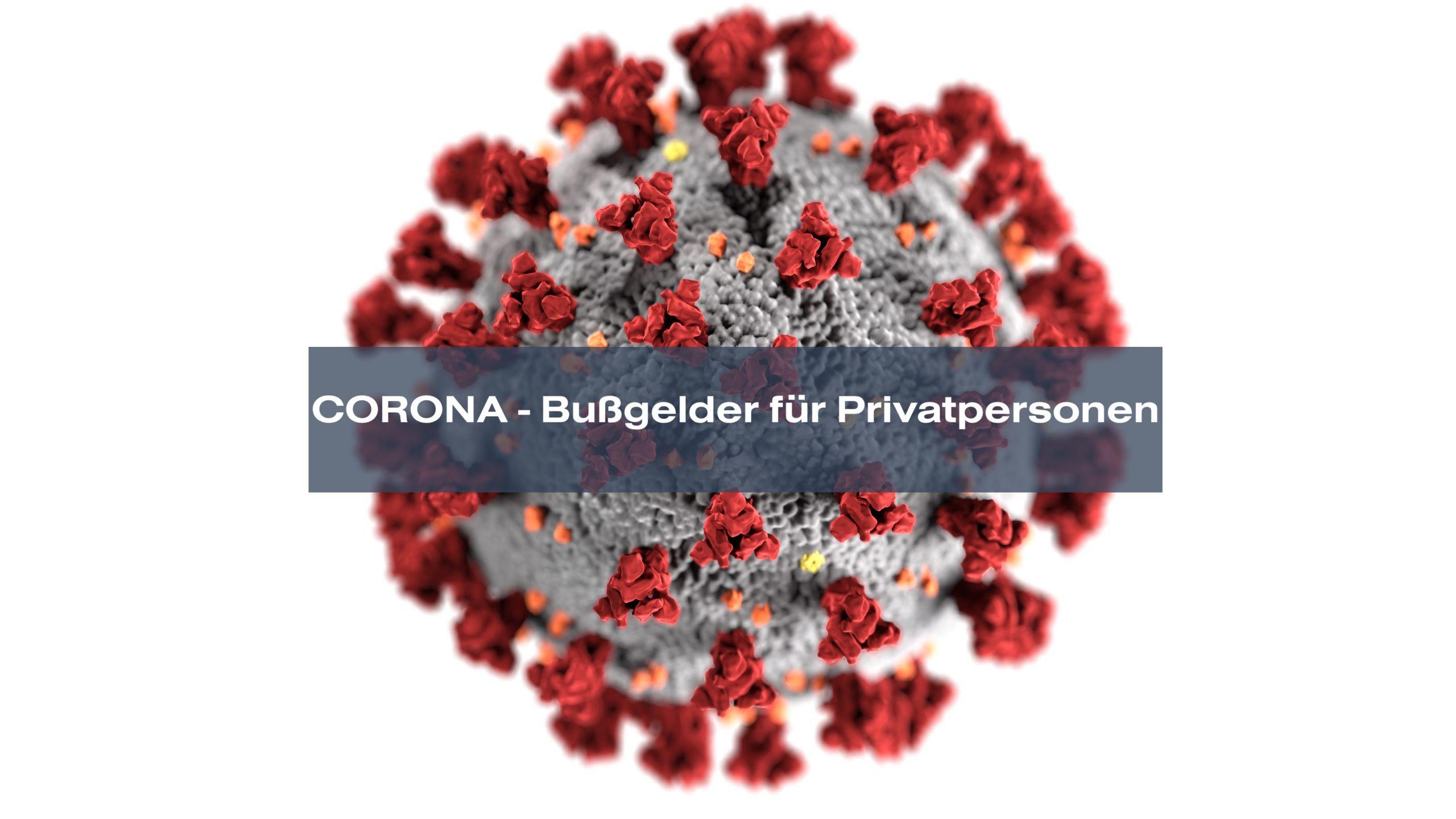 Corona Covid-19 Coronavirus Bußgelder für Privatpersonen