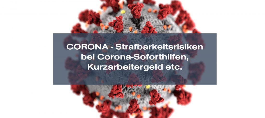 Corona-Soforthilfen Kurzarbeitergeld Strafbarkeit